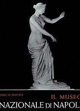(archeologia) IL MUSEO NAZIONALE DI NAPOLI di A.De Franciscis ed.E.Di Mauro 1963