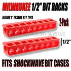 TWO New Milwaukee Bit Racks Fits Shockwave Cases Holds Phillips Torx &More
