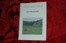 Libro Illustrato 1980 Le Foraggere Comunità Montana Appennino Pistoiese Toscana