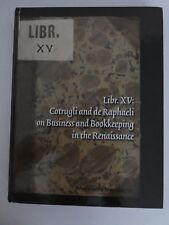 LIBR.XV:Cotrugli and the de Raphaeli on Busness & Bookkeeping in the Renaissance