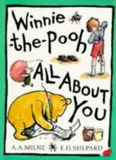 Winnie the Pooh: All About You (Hunnypot library),A. A. Milne, E. H. Shepard