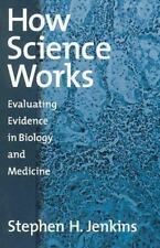 HOW SCIENCE WORKS - JENKINS, S. H. - NEW PAPERBACK BOOK