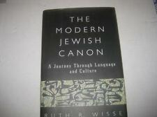 The Modern Jewish Canon: A Journey Through Language and Culture by Ruth R. Wisse