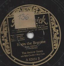 Andrew Sisters  singen 1938 : Why talk about Love ? + Begin the Beguine
