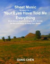 Sheet Music for Album No. 1, Your Eyes Have Told Me Everything by Ga c (2013,...
