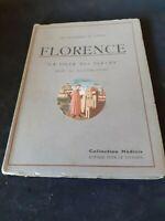 Florence G. Fattorusso - Les Merveilles de l'Italie : Florence - Coll. Médicis