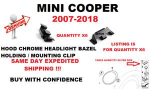 MINI COOPER 07-18 Hood Chrome Headlight Bezel Holding Mounting Clip SET Of X6