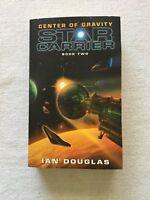 Star Carrier: Center of Gravity Bk. 2 by Ian Douglas (2011, Paperback)