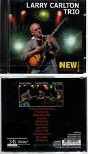 "LARRY CARLTON TRIO ""New Morning - The Paris Concert"" (CD) 2011 NEUF"