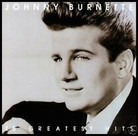JOHNNY BURNETTE - GREATEST HITS CD ~ ROCKABILLY *NEW*