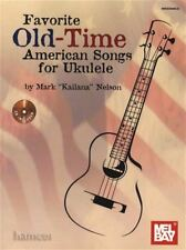 Favorite Old-Time American Songs for Ukulele by Mark Nelson (Paperback / softback, 2013)