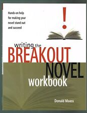 Writing the Breakout Novel Workbook by Donald Maass (2004,  Paperback Inscribed)