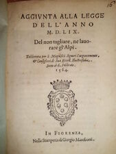 Bandi toscani. AGGIUNTA alla LEGGE dell' anno 1559, del non tagliare... 1564