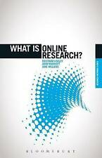 What is Online Research?: Using the Internet for Social Science Research (The 'W