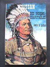 Western N°119 Collection Le Masque / Des Indiens Charitables / Lewis b.Patten