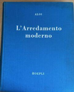 Roberto Aloi l'Arredamento Moderno Hoepli 1955