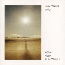 CD Album Ull Möck Trio How High The Moon (Blind Date, Micky) 90`s Satin Doll