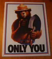 National Park SMOKEY THE BEAR - ONLY YOU Forest Fire Prevention Firefighter Sign
