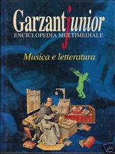 MUSICA E LETTERATURA - Enciclopedia Garzanti Junior