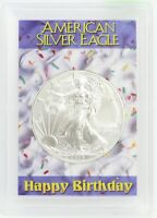 Happy Birthday 2020 American Eagle 1 oz Fine Silver Dollar Coin Gift BDay ounce
