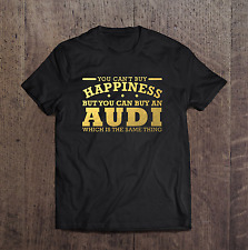 d7e1d2ce602 Audi You can t buy Happiness Mens T Shirt Gold Size S - 5XL Black