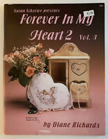 Forever In My Heart 2 Vol. 3 Susan Scheewe by Diane Richards; painting projects