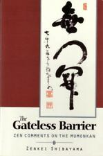 Gateless Barrier: Zen Comments on the Mumonkan by Shibayama, Zenkai
