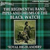 The Regimental Band Pipes and Drums Of The Black Watch  Royal Highlanders
