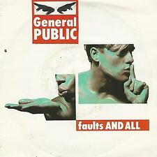 "GENERAL PUBLIC ""FAULTS AND ALL / TAKING THE DAY OFF"" 7"" MADE IN UK"