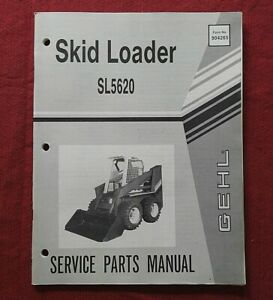 GENUINE GEHL SL 5620 TRACTOR SKID STEER LOADER PARTS MANUAL CATALOG NICE SHAPE