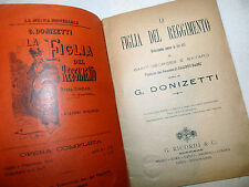Opera Lirica Teatro - G. Donizetti: La Figlia del Reggimento 1907 Ricordi