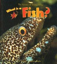 What is a Fish? (Science of Living Things (Hardcover))-ExLibrary