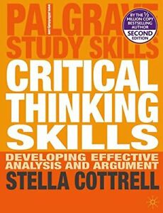 Critical Thinking Skills: Developing Effective A... by Stella Cottrell Paperback