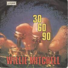 "WILLIE MITCHELL "" 30 60 90 / POPPIN' "" 7"" ITALY PRESS"