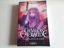 LES CHEVALIERS D'EMERAUDE TOME 4 la princesse rebelle - ANNE ROBILLARD