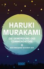 Die Ermordung des Commendatore Band 2 von Haruki Murakami (2018, Gebundene...