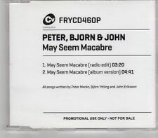 (GR473) Peter Bjorn & John, May Seem Macabre - 2011 DJ CD