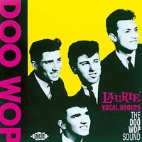 Laurie Vocal Groups: The Doo Wop Sound (CDCHD 309)