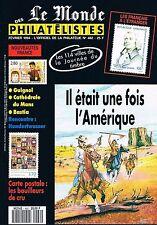 Le Monde Des Philatélistes   N°482   fev 1994: Il était une fois l'amérique