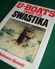 U-BOATS UNDER the SWASTIKA Jak P. Mallman Showell HC Wolf Packs Radar Weapons