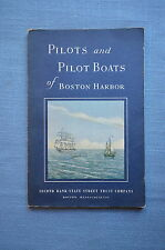 Pilots and Pilot Boats of Boston Harbor, by Ralph M. Eastman