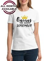 QUEENS Are Born in November #4 Shirt Birthday Gift T-Shirt Mothers Day Bday Girl