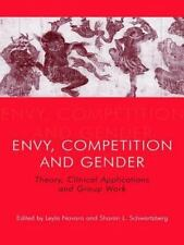 Envy, Competition and Gender: Theory, Clinical Applications and Group Work
