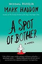 A Spot of Bother (Vintage), Haddon, Mark, Used; Good Book