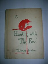Toulouse-Lautrec Illustrated Hunting With The Fox Jules Renard Book 1948