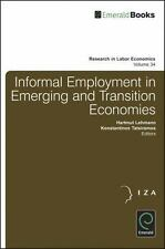 Informal Employment in Emerging and Transition Economies (Research in Labor Econ