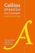 Collins Spanish Dictionary Concise Edition 240,000 Translations 9780008241346