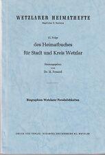Wetzlarer Heimathefte - 12. Folge (Biographien Wetzlarer Persönlichkeiten)  1963
