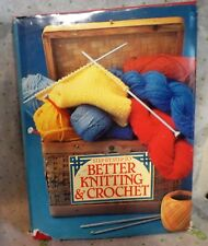 """Step by Step to Better Knitting and Crochet (1981, Hardcover) Approx 8""""x12"""""""