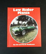 Vintage Low Rider Mania Collectible Rare HC Book Ed Radlauer Cars Car Shows Kids